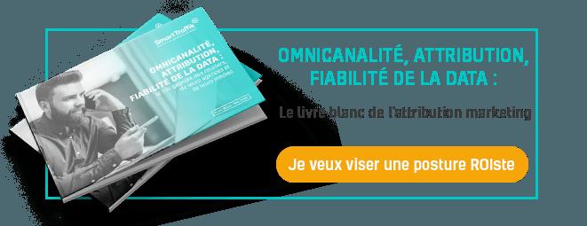 Télécharger le livre blanc OMNICANALITÉ, ATTRIBUTION, FIABILITÉ DE LA DATA : le trio gagnant des retailers, de leurs agences et de leurs médias